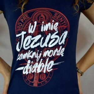 "Koszulka ""W imię Jezusa zamknij mordę diable"" (damska)"