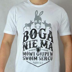 """Koszulka """"Boga nie ma, mówi głupi w swoim sercu"""" (męska)"""